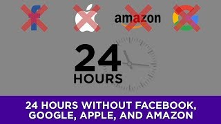 Gambar cover 24 hours without Facebook, Google, Apple, and Amazon