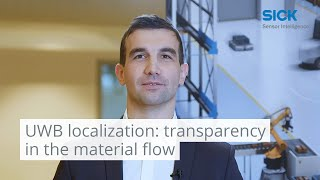 UWB localization - Full transparency in the material flow | SICK AG