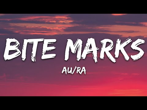 Aura - Bite Marks