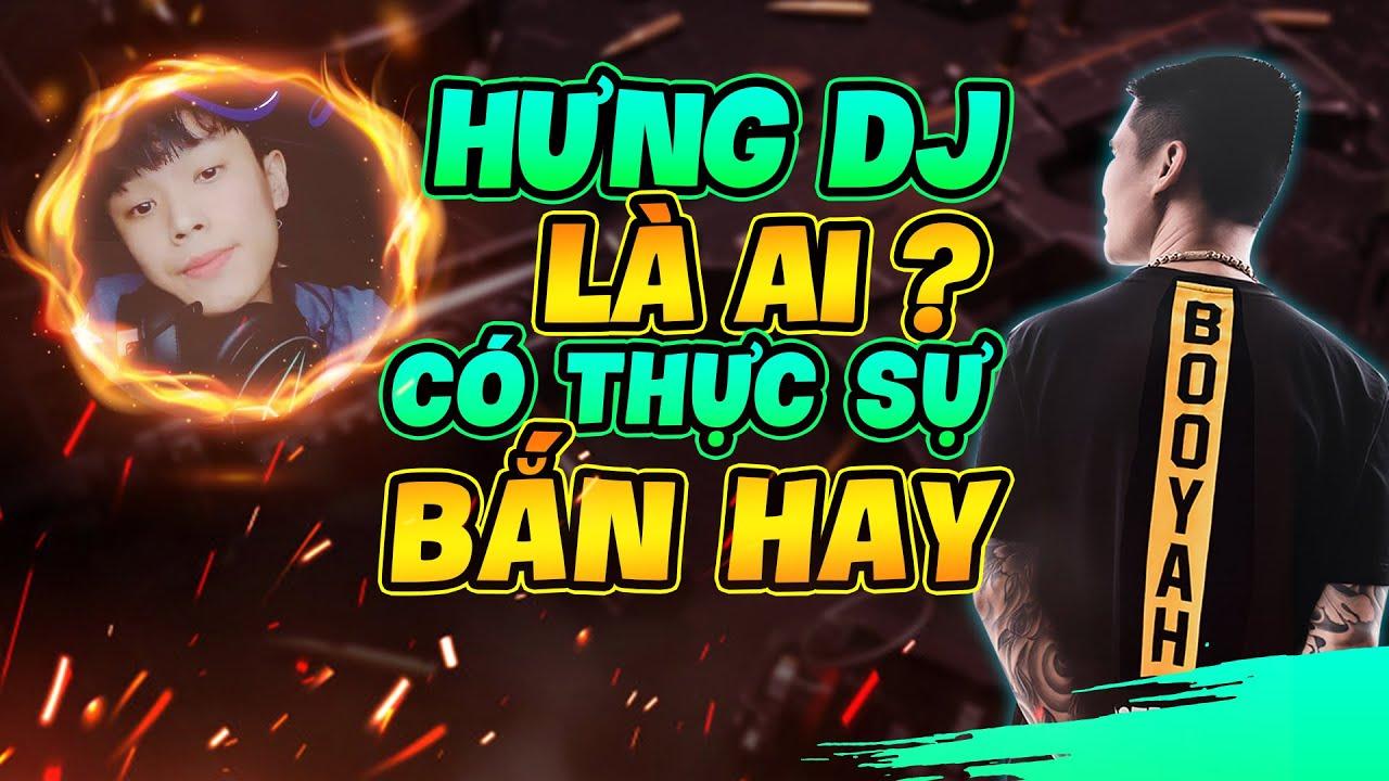 Review : Hưng DJ là Ai , Công Bố Hình Ảnh Cá Nhân . WAG DARK Trở Lại ĐTST !
