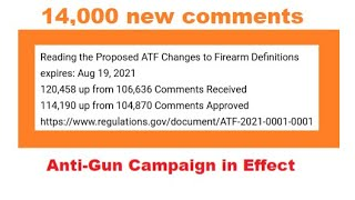 14,000 new ATF Comments in a Week = Anti-Gun Campaign