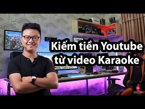 Hướng dẫn làm video karaoke| Kiếm tiền youtube cùng Đạt tube