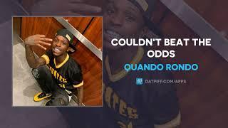Quando Rondo - Couldn't Beat The Odds (AUDIO)
