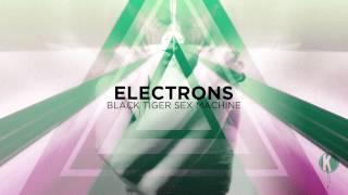 Black Tiger Sex Machine - Electrons   FREE DOWNLOAD