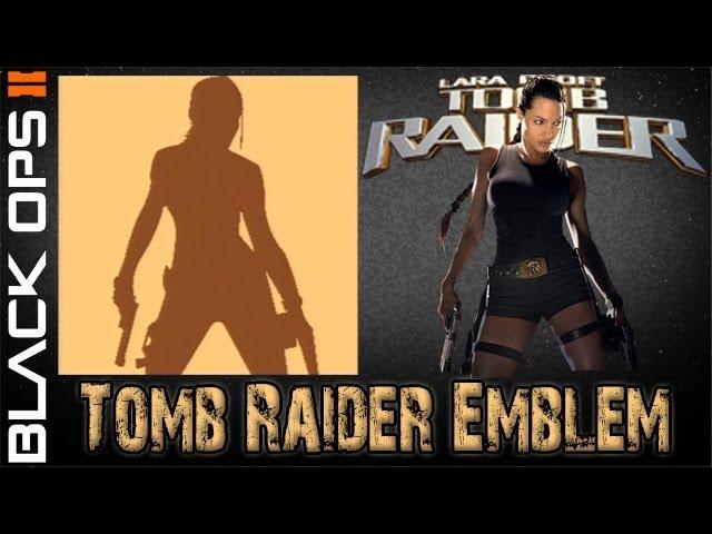 Black Ops 2 -  Lara Croft: Tomb Raider Emblem Tutorial