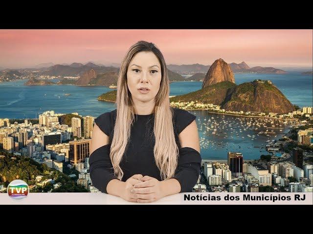 Notícias dos Municípios RJ - Resumo da Semana setembro 2018 nº2 - TvPrefeito.com
