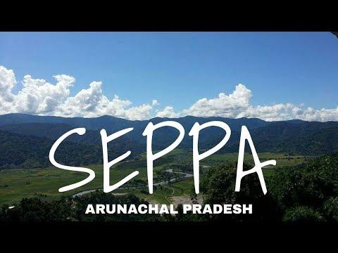 Seppa,Arunachal Pradesh