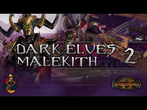 [2] Total War: Warhammer 2 (Dark Elves) Campaign Walkthrough - Dark Elf Treachery