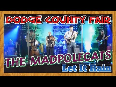 Madpolecats | Let it Rain | Local Bands at the Dodge County Fair