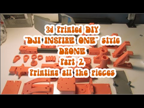 """Part 2: 3D Printed """"DJI Inspire One""""-style Drone - Printing all the parts"""