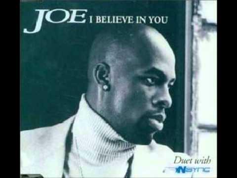 JOE ~ I Believe In You (Joe Vocal Version)