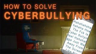 Solving Cyberbullying