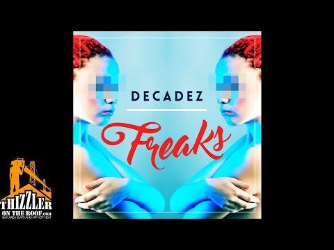 DecadeZ - Freaks [Thizzler.com]