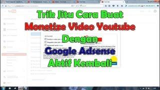 Trik Jitu 2 Cara Buat Monetize Video YouTube Dengan Google Adsense Aktif Kembali