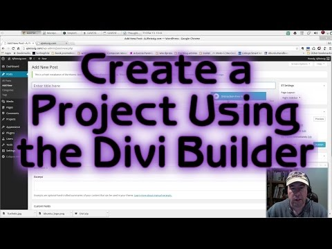 Create a Project using the Divi Builder (Wordpress Tutorial 7)