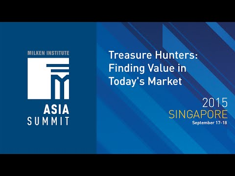 Asia Summit 2015 - Treasure Hunters: Finding Value in Today's Market