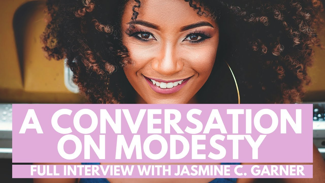 A Conversation On Modesty