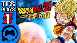 Dragon Ball Z LEGACY OF GOKU 2 Part 1 - TFS Plays