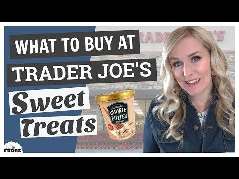 WHAT TO BUY at TRADER JOE'S    Top 5 SWEET Treats