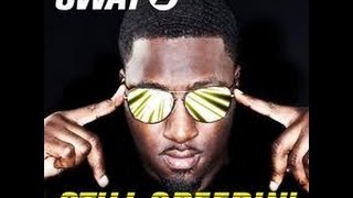 Sway - Still Speedin - Feat. Lupe Fiasco + free download