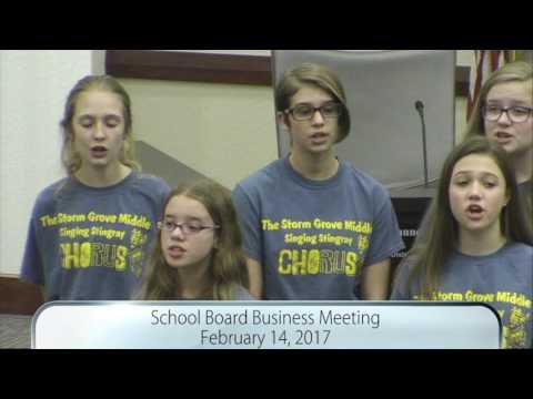 Singing Stingrays of Storm Grove Middle School Perform At School Board Meeting 2/14/17