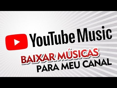 como-baixar-músicas-grátis-para-meu-canal-do-youtube