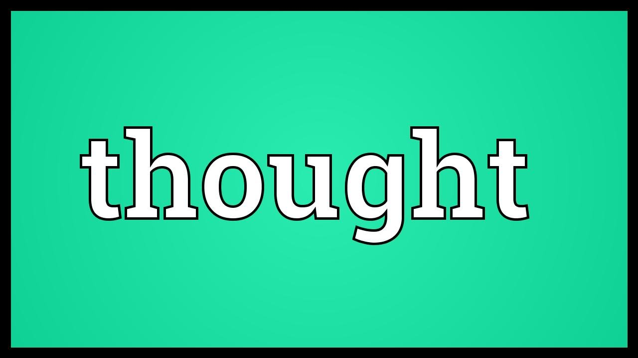 Thought Meaning Youtube