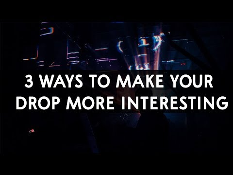 Make Your Deep House Drops More Interesting