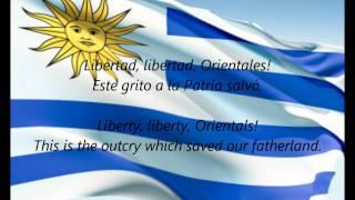 """Uruguayan National Anthem - """"Orientales, La Patria O La Tumba!"""" (ES/EN)"""