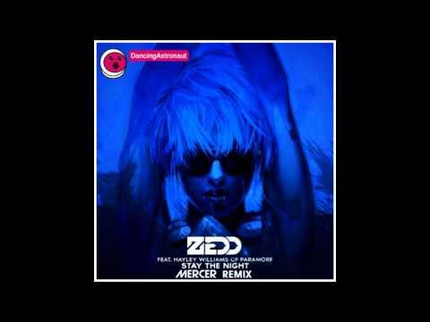 ZEDD Ft. Hayley Williams - Stay the night (MERCER Remix) FREE DOWNLOAD