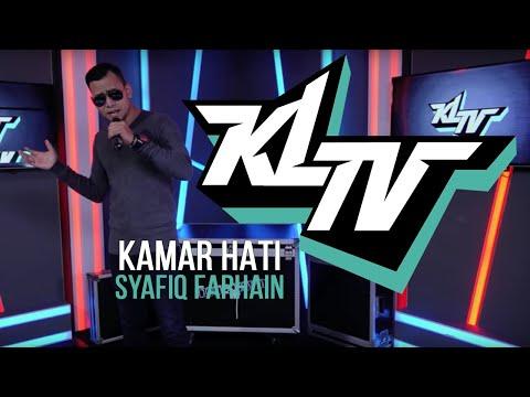Syafiq Farhain - Kamar Hati (LIVE #KLTV_MY)