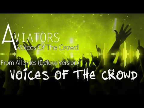 Aviators - Voices Of The Crowd