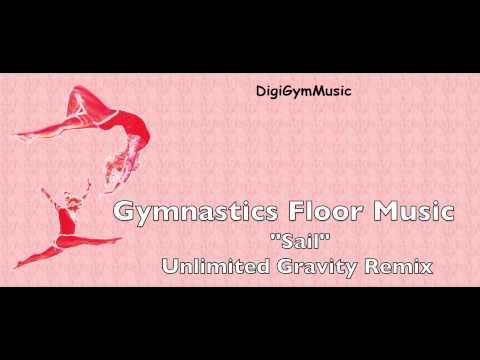 Gymnastics Floor Music - Sail Remix