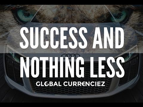 Global Currenciez: Forex Motivation For Traders