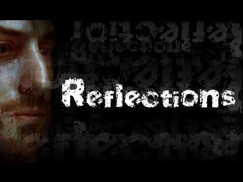 Reflections (Short Film)