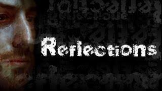Reflections (Short Film)