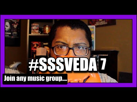 Join any music group... #SSSVEDA 7