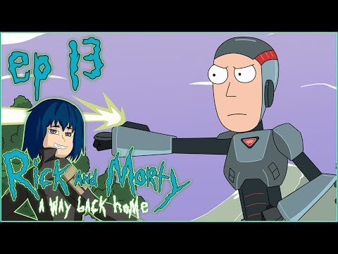 Rick and Morty: A Way Back Home | Ep.13 - We Get Abducted