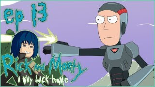 Gambar cover Rick and Morty: A Way Back Home | Ep.13 - We Get Abducted