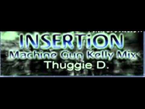 INSERTiON (Machine Gun Kelly Mix) - Thuggie D.