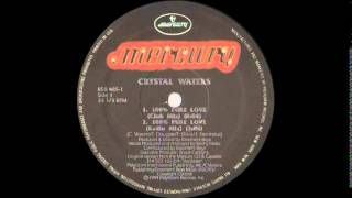 Crystal Waters - 100% Pure Love (Club Mix) 1994