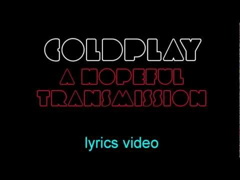 Coldplay - A Hopeful Transmission (lyrics video)