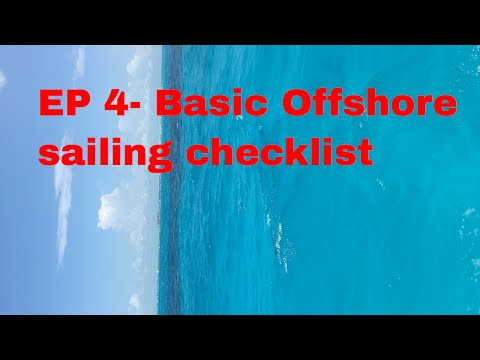 EP4- Offshore Sailing basic equipment checklist, delivery captain