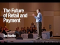 The Future of Payment 2017 Keynote Speech by @TodMaffin