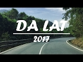 Da Lat - Viet Nam 2017 - First Travel Video