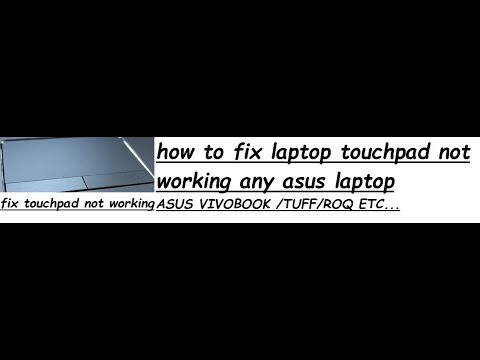asus laptop touchpad not working on window 10 2017