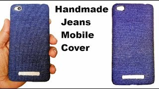DIY Jeans Mobile Back Cover - How To Make Phone Back Cover At Home