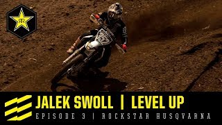 Jalek Swoll - Level Up | Episode 3