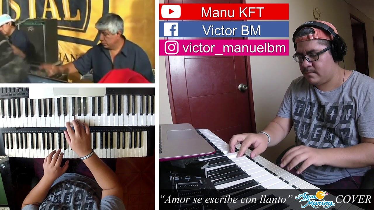Amor Se Escribe Con Llanto Agua Marina Cover Youtube