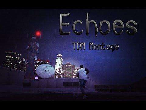 Echoes - TDM Montage